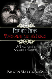 Punishment: Lilith's Trials (Fate and Fangs, #2)  by  Kristin Battestella