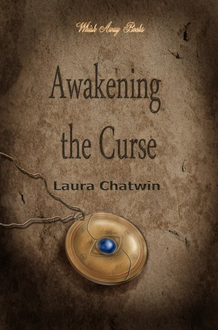 Awakening the Curse Laura Chatwin