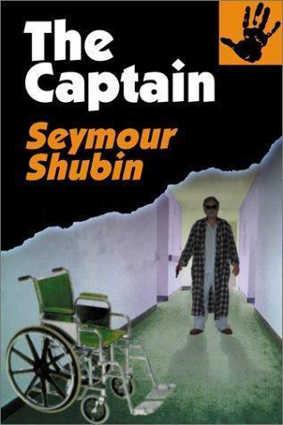 The Captain: A Novel  by  Seymour Shubin