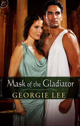 Mask of the Gladiator Georgie Lee