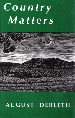 Country Matters August Derleth