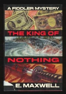 The King of Nothing (Fiddler and Fiora, #7)  by  A.E. Maxwell