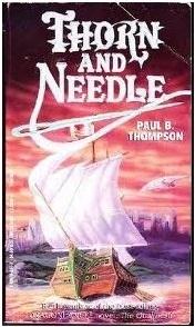 Thorn and Needle Paul B. Thompson