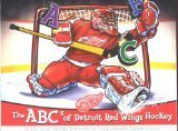 The ABCs of Detroit Red Wings Hockey  by  Ann Jacobs-Mooney