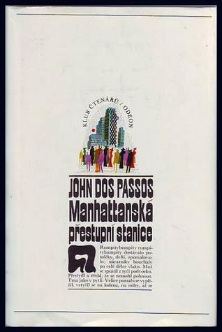 Manhattanská přestupní stanice  by  John Dos Passos
