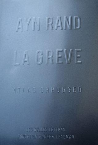 La Grève : Atlas Shrugged Ayn Rand