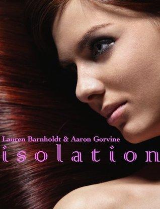 Isolation (The Witches of Santa Anna, #10) Lauren Barnholdt