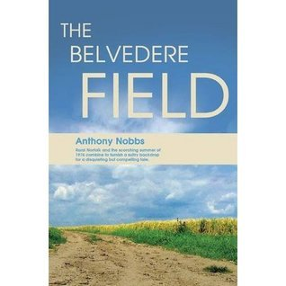The Belvedere Field Anthony Nobbs