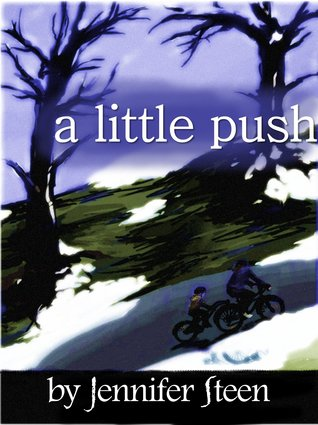 A Little Push  by  Jennifer Steen