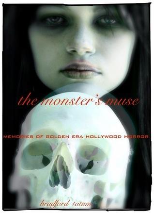The Monsters Muse Bradford Tatum