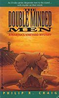 The Double Minded Men (Marthas Vineyard Mystery #3) Philip R. Craig