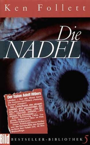 Die Nadel. Bild Bestseller Bibliothek Band 5  by  Ken Follett