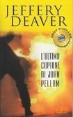 Lultimo copione di John Pellam  by  Jeffery Deaver