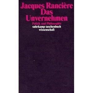 Das Unvernehmen. Politik und Philosophie  by  Jacques Rancière