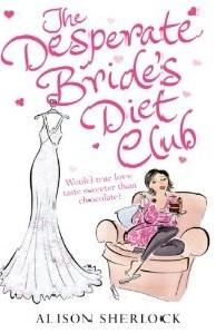 The Desperate Brides Diet Club  by  Alison Sherlock