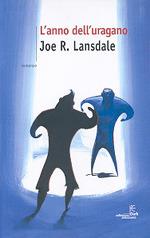 Lanno delluragano Joe R. Lansdale