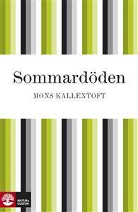 Sommardöden  by  Mons Kallentoft