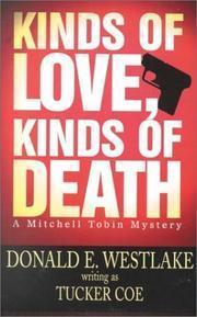 Kinds Of Love, Kinds Of Death (Mitch Tobin, #1) Donald E. Westlake