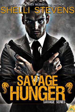 Savage Hunger (Savage, #1)  by  Shelli Stevens