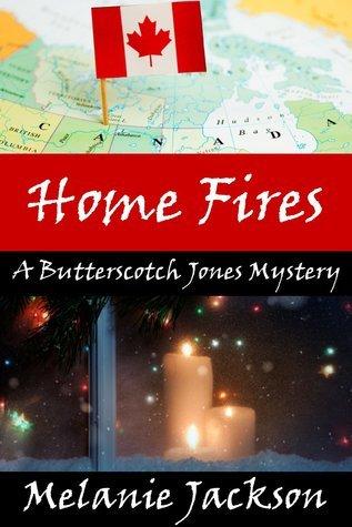 Home Fires (A Butterscotch Jones Mystery Book 4)  by  Melanie Jackson