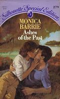 Ashes Of The Past (Silhouette Special Edition, #279) Monica Barrie