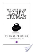 My Days with Harry Truman  by  Thomas J. Fleming