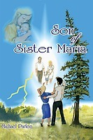 Son of Sister Maria  by  Michael Parlee