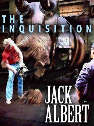 The Inquisition Jack ALBERT