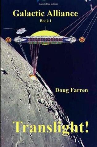 Translight! (Galactic Alliance, #1)  by  Doug Farren