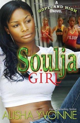 Soulja Girl  by  Alisha Yvonne