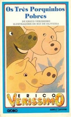 Os Três Porquinhos Pobres  by  Erico Verissimo