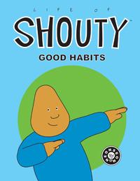 Life of Shouty: Good Habits NeonSeon