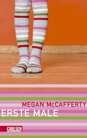 Erste Male  by  Megan McCafferty