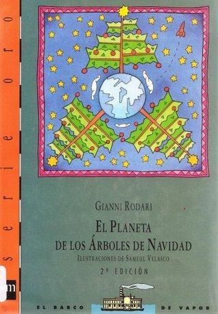 El Planeta De Los Árboles De Navidad Gianni Rodari