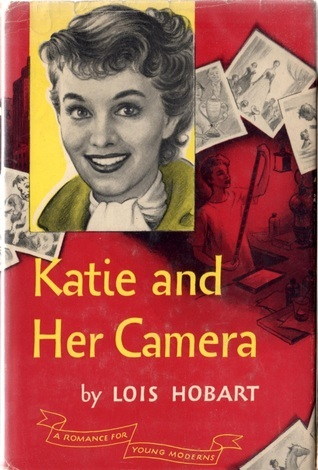 Katie and Her Camera Lois Hobart