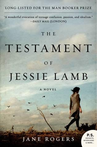 The Testament of Jessie Lamb Jane Rogers