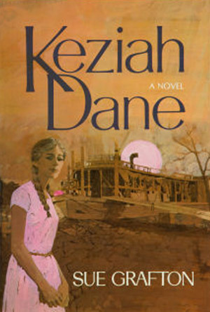 Keziah Dane Sue Grafton