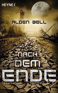 Nach dem Ende  by  Alden Bell