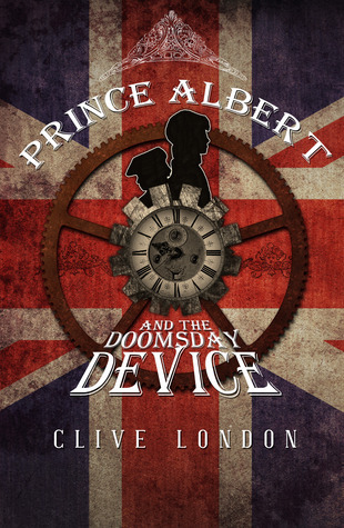 Prince Albert and the Doomsday Device Clive London