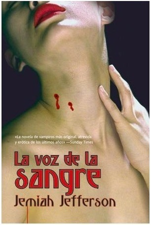 La Voz De La Sangre/ Voice Of The Blood (Eclipse)  by  Jemiah Jefferson