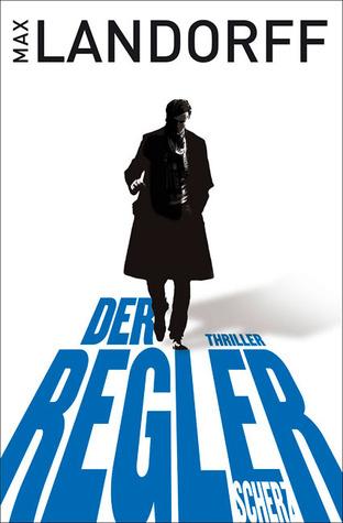 Der Regler  by  Max Landorff