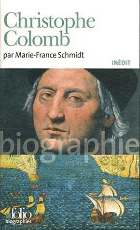 Christophe Colomb Marie-France Schmidt
