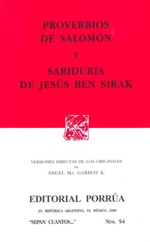 Proverbios de Salomón y Sabiduría de Jesús Ben Sirak. (Sepan Cuantos, #54)  by  Anonymous