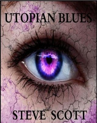 Utopian Blues Steve   Scott