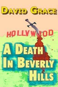 A Death In Beverly Hills David Grace