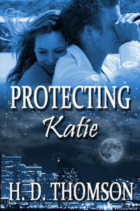 Protecting Katie  by  H. D. Thomson