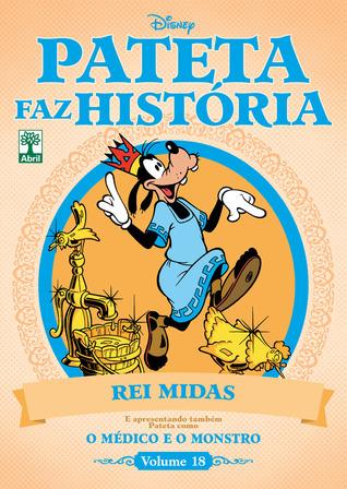 Pateta como Rei Midas e o Médico e o Monstro  by  Walt Disney Company