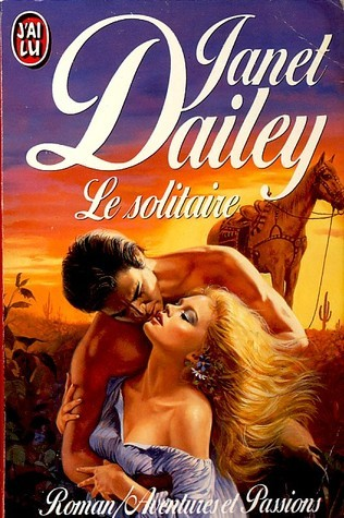 Le Solitaire Janet Dailey