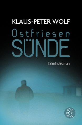 Ostfriesensünde (Ann Kathrin Klaasen  #4)  by  Klaus-Peter Wolf