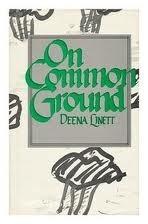 On Common Ground  by  Deena Linett